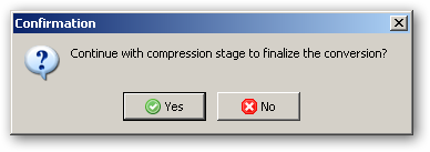 Continue with compression stage to finalize the conversion